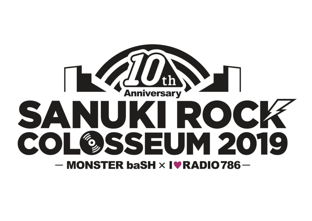 SANUKI ROCK COLOSSEUM 2019 -MONSTER baSH × I♡RADIO 786-