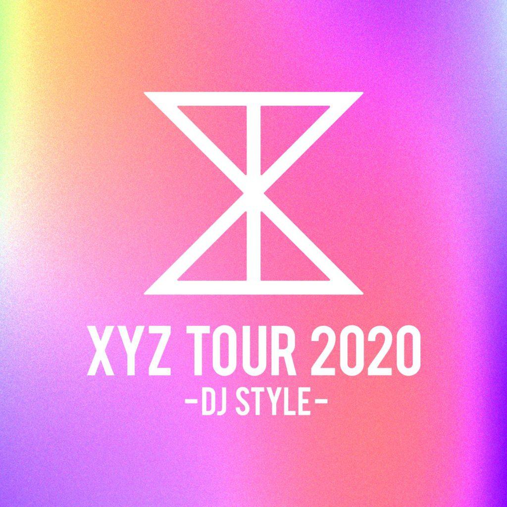 XYZ TOUR 2020【振替公演】 → 中止